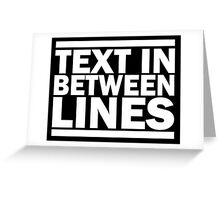 Text in between lines Greeting Card