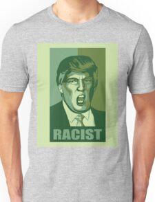 Trump-Racist Unisex T-Shirt