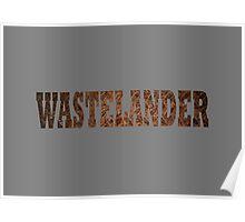 Wastelander (Rust) Poster