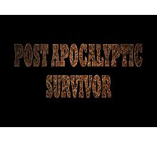 Post Apocalyptic Survivor (Rust) Photographic Print