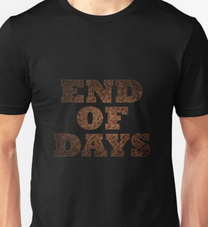 End Of Days (Rust) Unisex T-Shirt