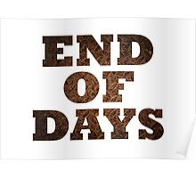 End Of Days (Rust) Poster