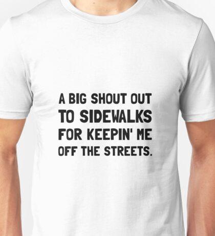 Shout Out Sidewalks Unisex T-Shirt