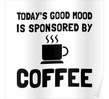 Sponsored By Coffee Poster