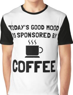 Sponsored By Coffee Graphic T-Shirt