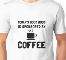 Sponsored By Coffee Unisex T-Shirt