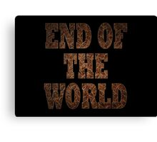 End Of The World (Rust) Canvas Print