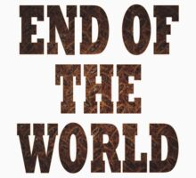 End Of The World (Rust) Kids Tee