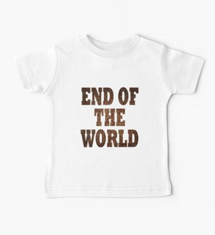 End Of The World (Rust) Baby Tee