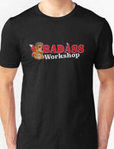 Badass Workshop Unisex T-Shirt