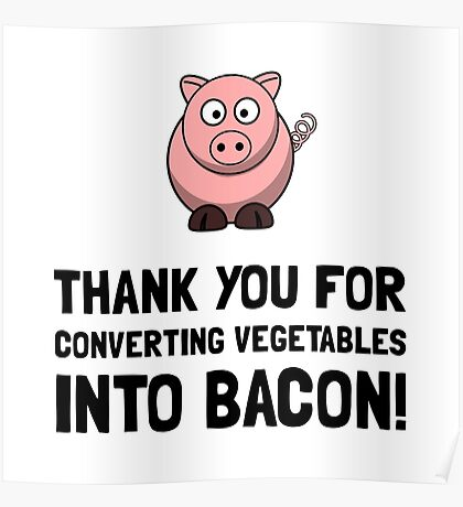 Vegetables Bacon Poster