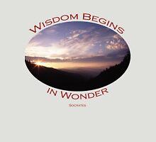 Wisdom Begins in Wonder Unisex T-Shirt