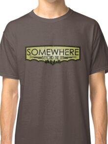Somewhere Beyond The Sea Classic T-Shirt