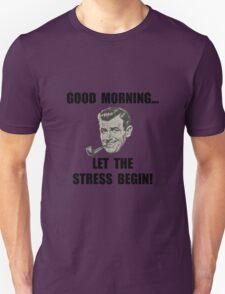 Morning Stress T-Shirt
