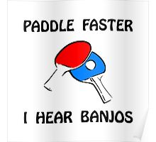 Paddle Faster Ping Pong Poster