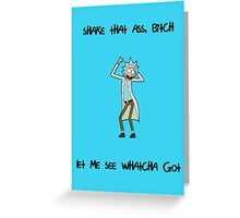 Rick and Morty: Shake That Ass Greeting Card