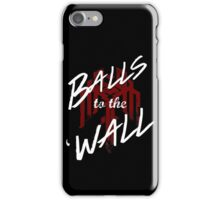 Balls to the (Kirk)Wall iPhone Case/Skin