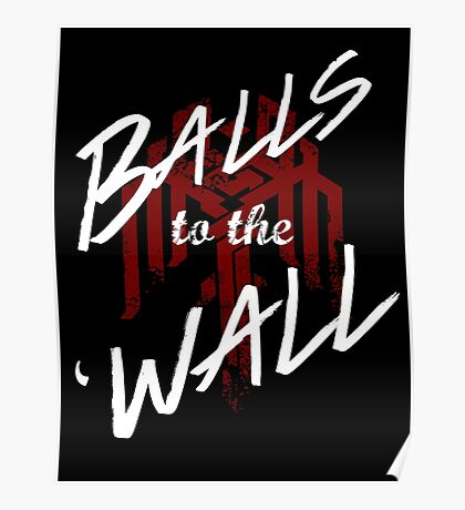Balls to the (Kirk)Wall Poster