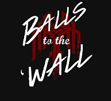 Balls to the (Kirk)Wall Unisex T-Shirt