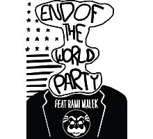 Welcome to the End of The World Party Photographic Print