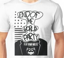 Welcome to the End of The World Party Unisex T-Shirt