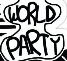 Welcome to the End of The World Party Sticker