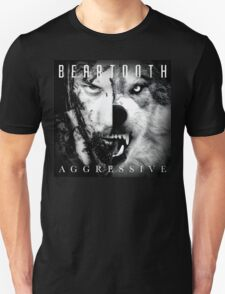 Beartooth Aggressive Cover Unisex T-Shirt