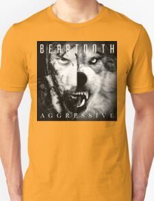 Beartooth Aggressive Cover Unisex T-Shirt