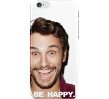 BE HAPPY. iPhone Case/Skin