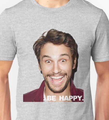 BE HAPPY. Unisex T-Shirt