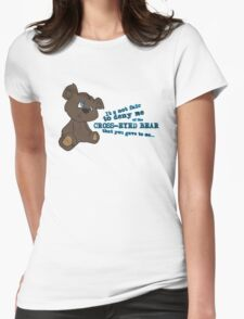 Cross-Eyed Bear that you gave to me Womens Fitted T-Shirt