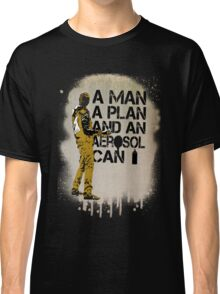 A Man, A Plan and an Aerosol Can Classic T-Shirt