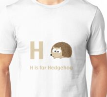 H is for Hedgehog Unisex T-Shirt