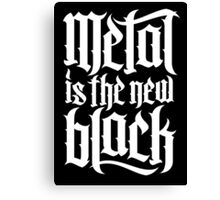 Metal is the new black No.4 (white) Canvas Print