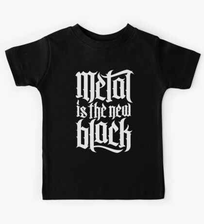 Metal is the new black No.4 (white) Kids Tee