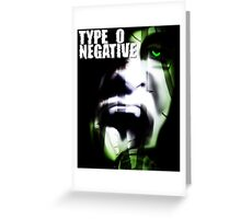 TOP TREND COVER TYPE O NEGATIVE Greeting Card