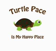 Turtle pace is my happy place Unisex T-Shirt