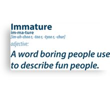 Immature People Canvas Print