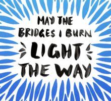 Bridges Burned – Blue Ombré Sticker