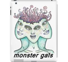 monster gals (with text)  iPad Case/Skin