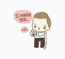 Tea, no poison! Unisex T-Shirt