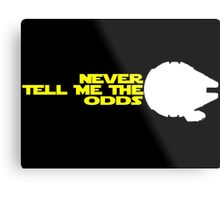 Han Solo:  Never Tell Me the Odds Metal Print
