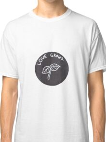 love grows Classic T-Shirt