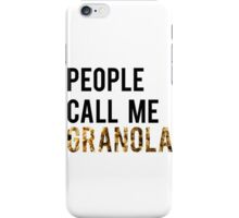 People Call Me Granola iPhone Case/Skin