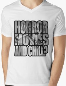 Horror movies and chill? Mens V-Neck T-Shirt