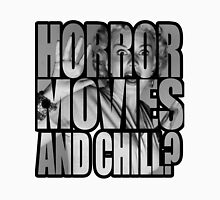 Horror movies and chill? Unisex T-Shirt