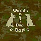 World's Best Dog Dad by Susan S. Kline