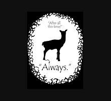Always Snape Unisex T-Shirt
