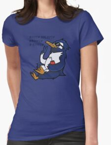 Cool Penguin Quote Womens Fitted T-Shirt