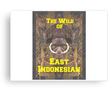 the wild of east indonesian Canvas Print